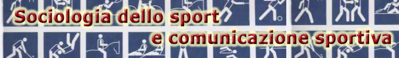 Course Image Sociologia, comunicazione e sport - Sociology, communication & sport - AA 2018-2019 (SPS/08)